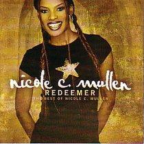 Album Image for Redeemer: The Best of Nicole C Mullen - DISC 1