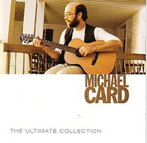 Album Image for Michael Card Ultimate Collection - DISC 1