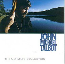Album Image for John Michael Talbot: Ultimate Collection - DISC 1