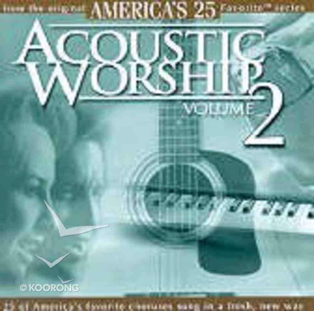 America's 25 Favorite Acoustic Worship Volume 2 CD