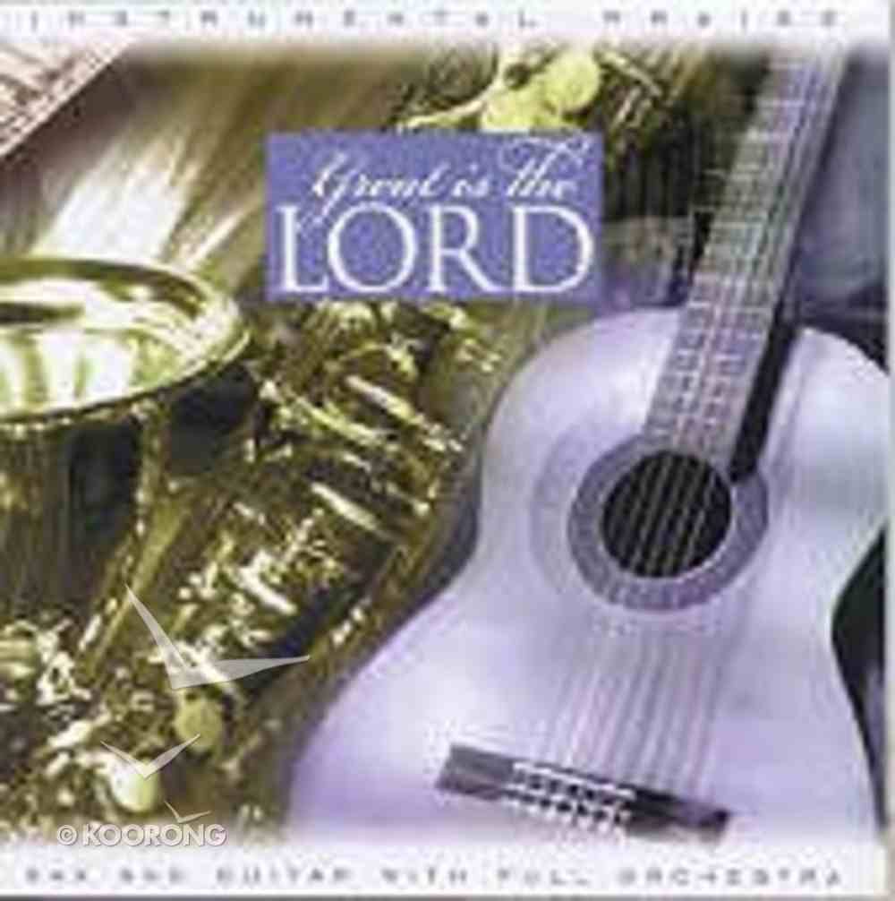 Great is the Lord (Instrumental Praise Series) CD