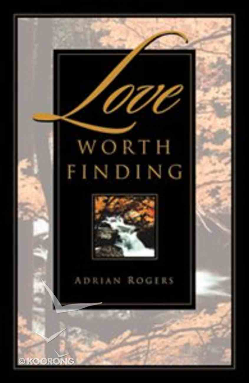 Love Worth Finding (25 Pack) Booklet