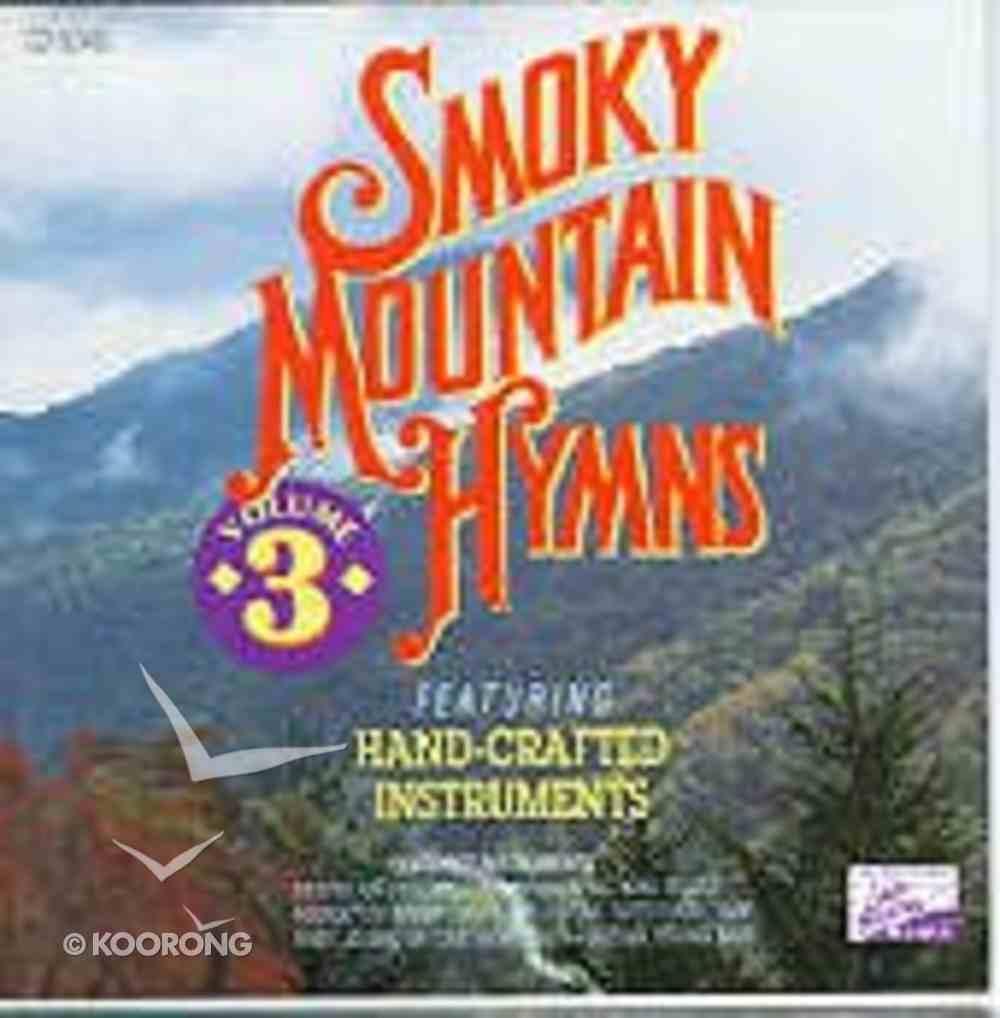 Smoky Mountain Hymns 3 CD