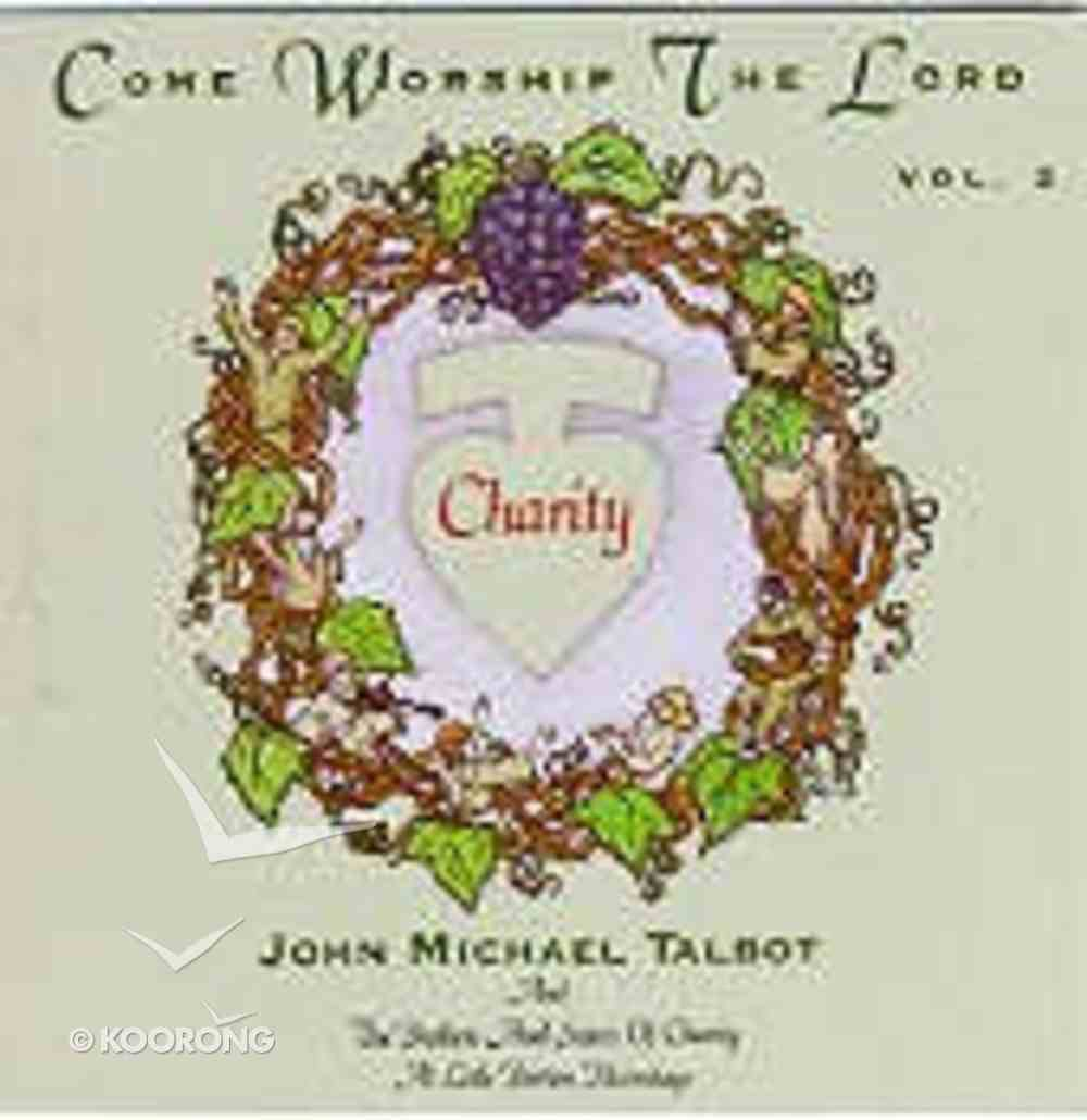 Come Worship the Lord Volume 2 CD