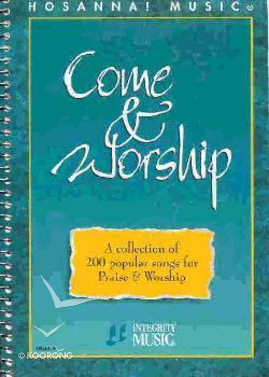 Come and Worship (Music Book) Spiral