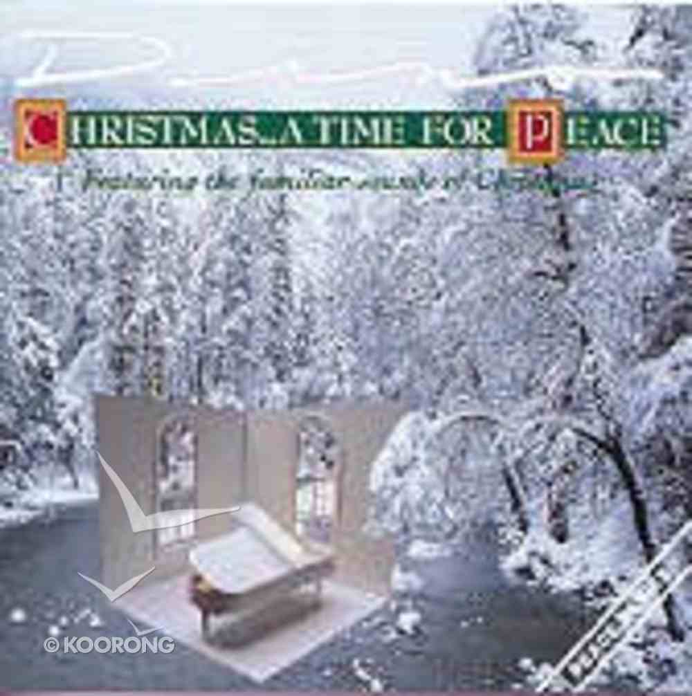Christmas a Time For Peace CD