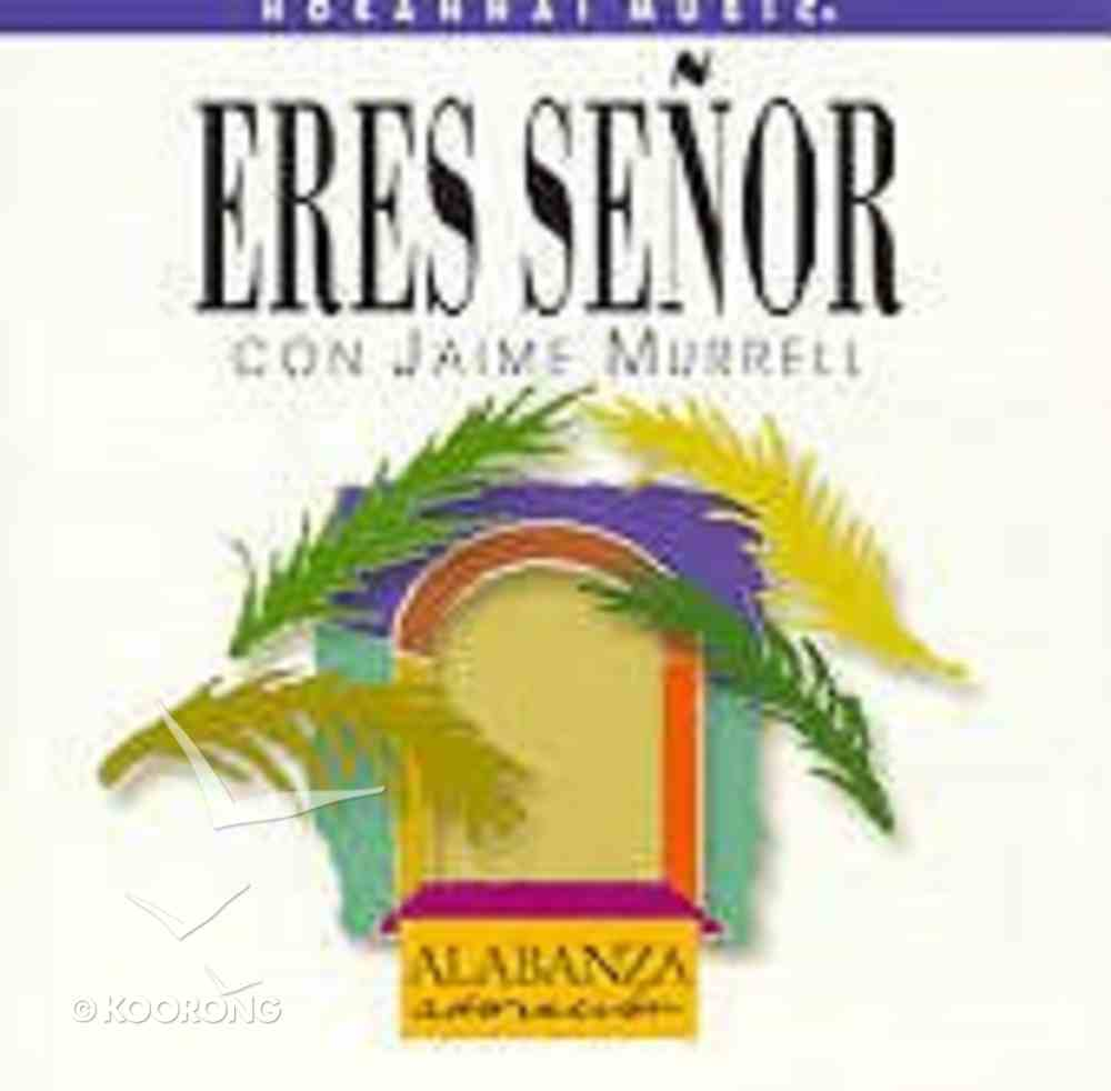 Eres Senor Con Jaime Murrell CD