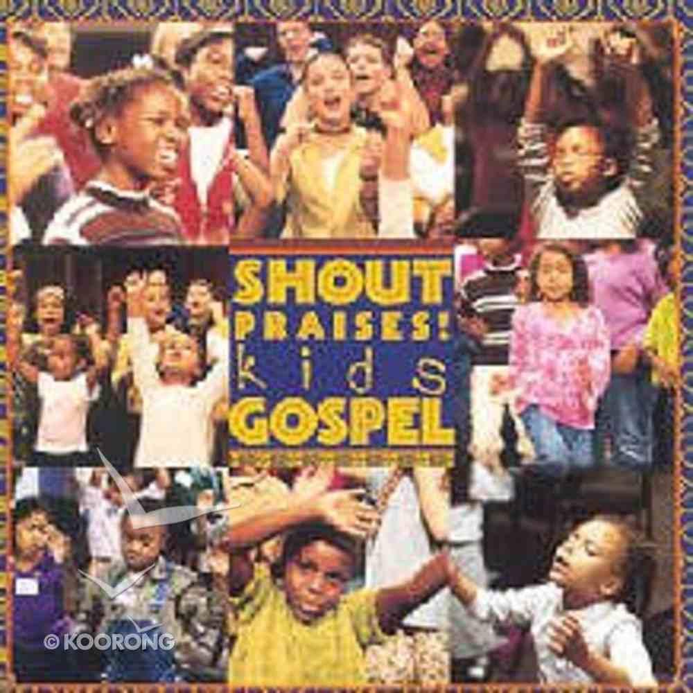 Shout Praises! Kids Gospel CD
