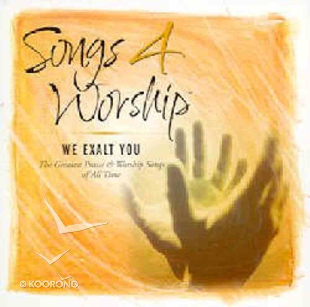 We Exalt You (#15 in Songs 4 Worship Series) CD