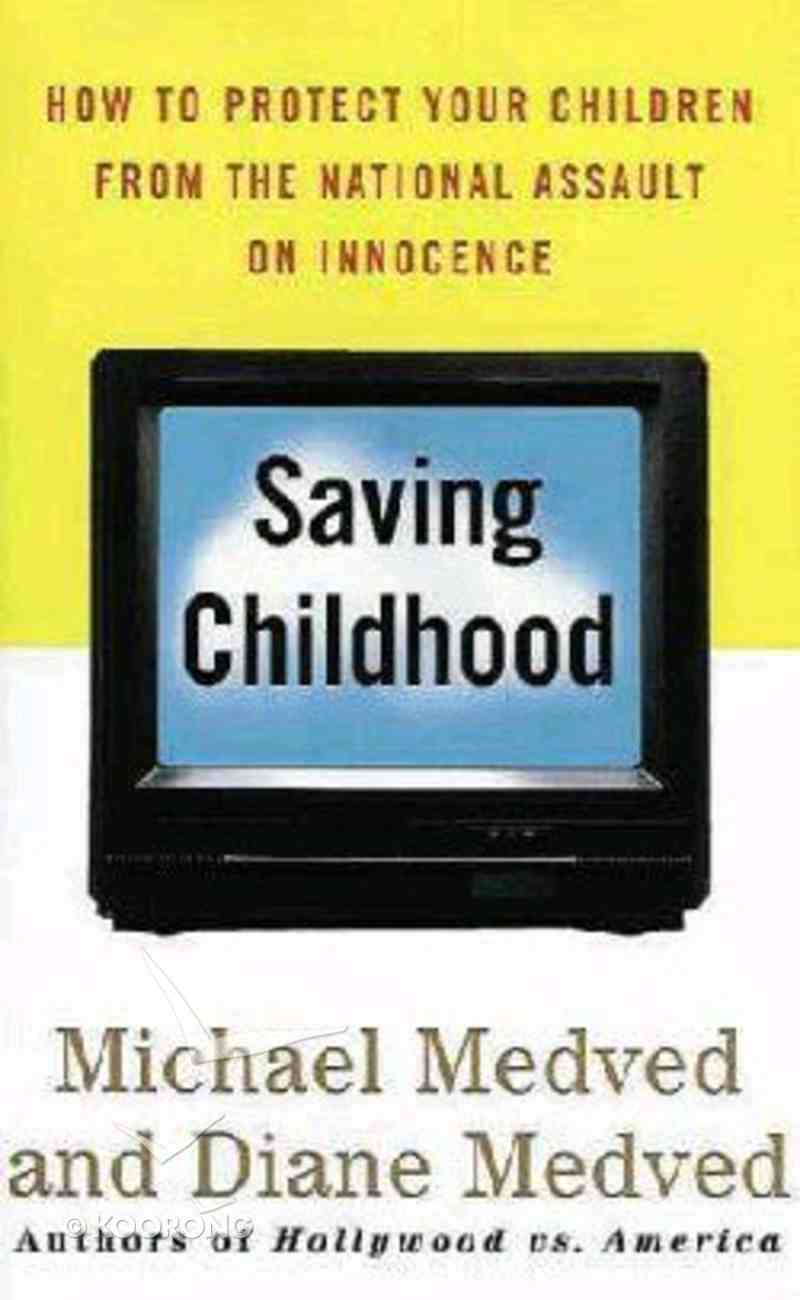 Saving Childhood Hardback