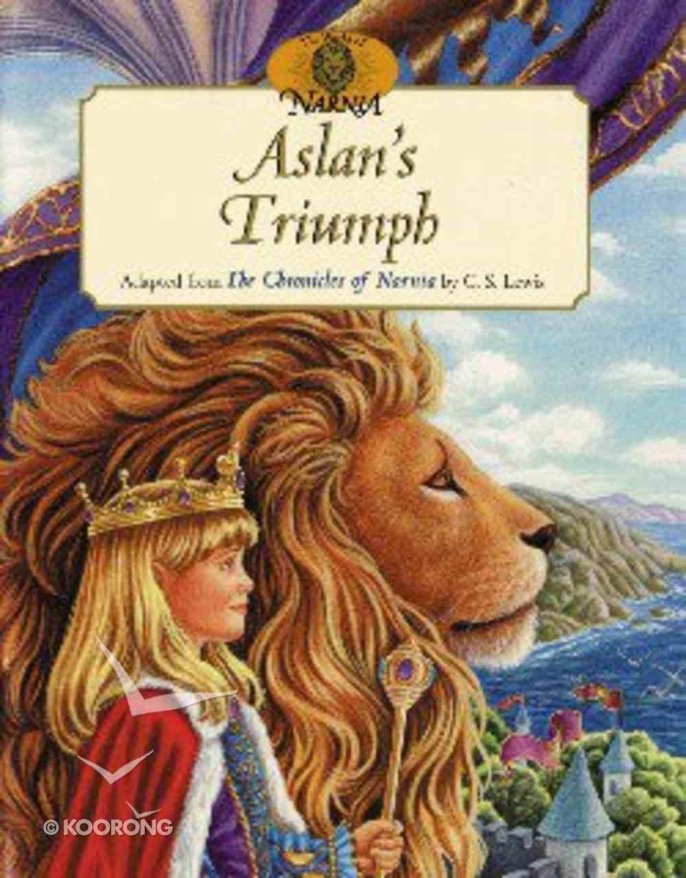 World of Narnia: Aslan's Triumph Paperback
