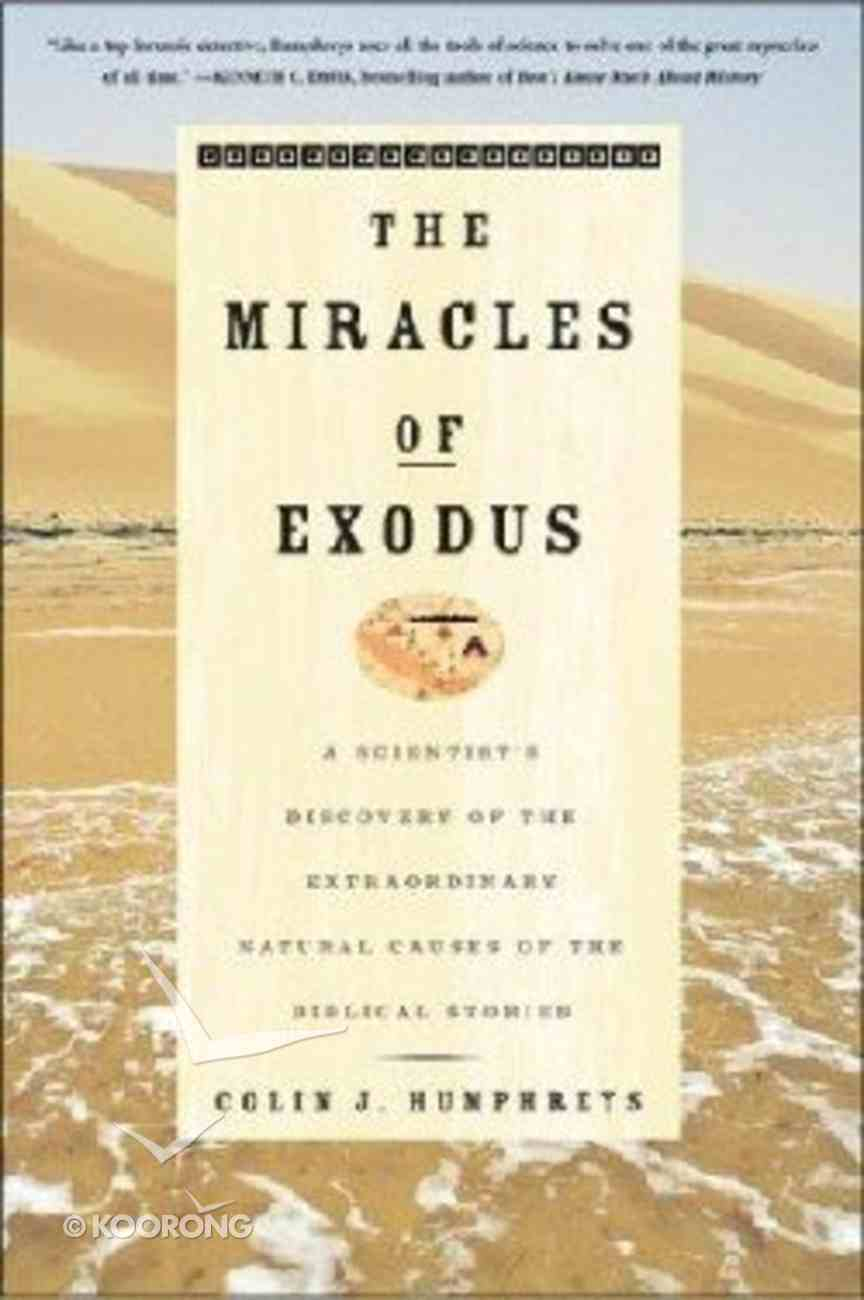 The Miracles of Exodus Paperback