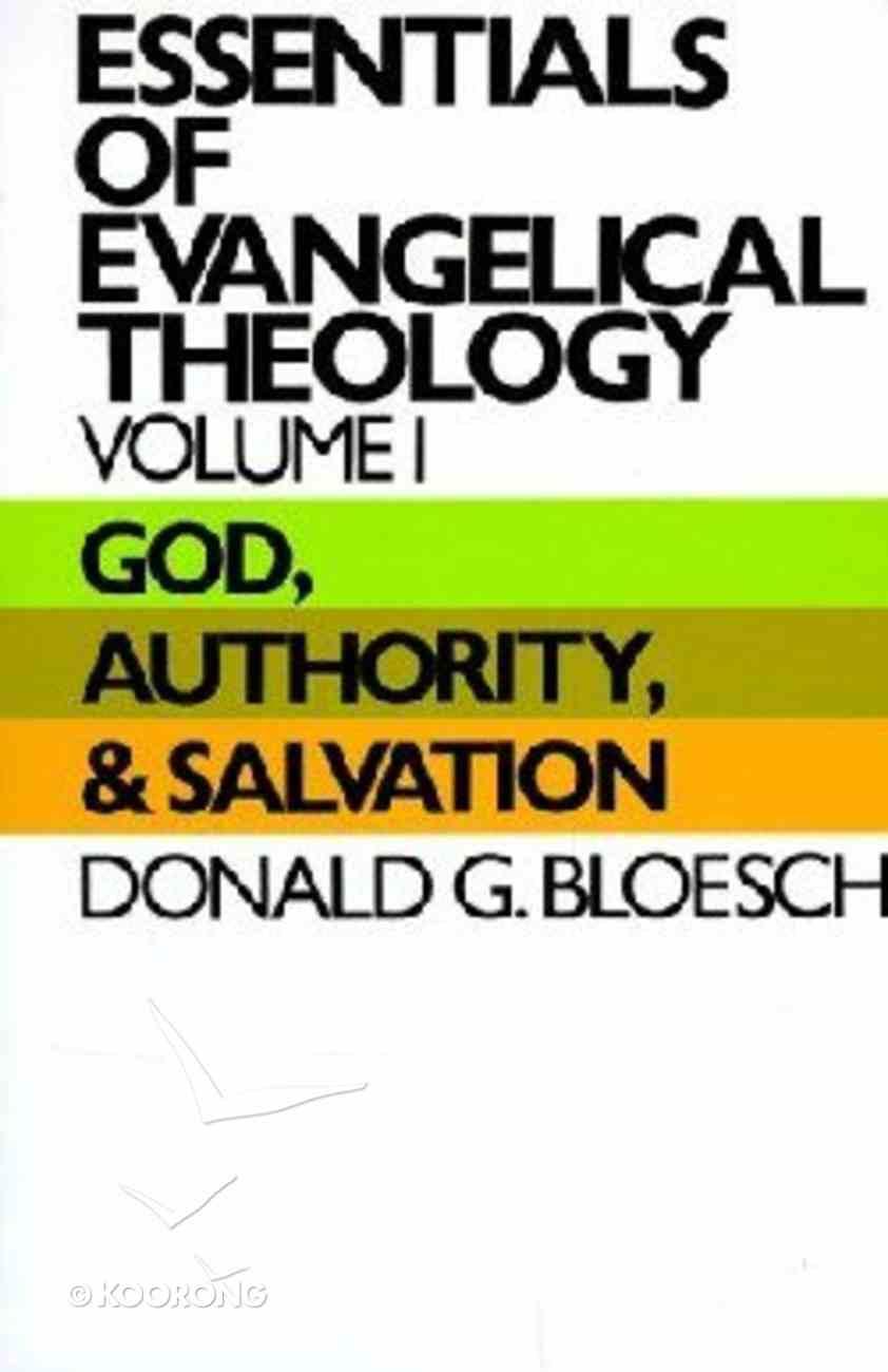 Essentials of Evangelical Theology (Vol 1) Paperback