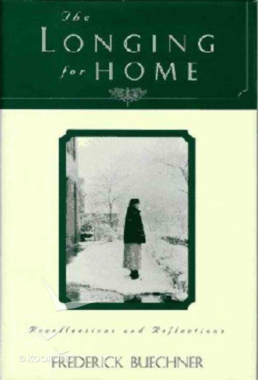 The Longing For Home Hardback