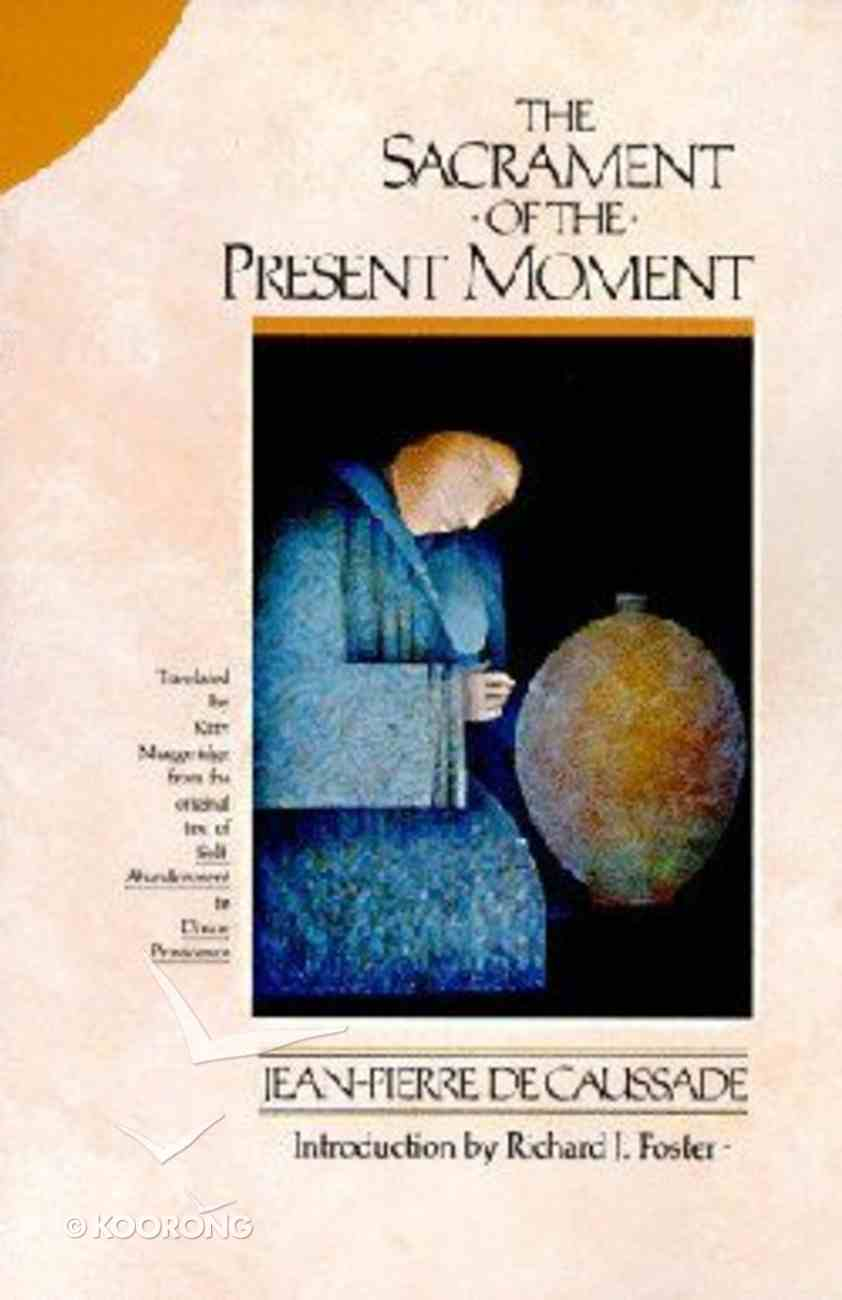 Sacrament of the Present Paperback