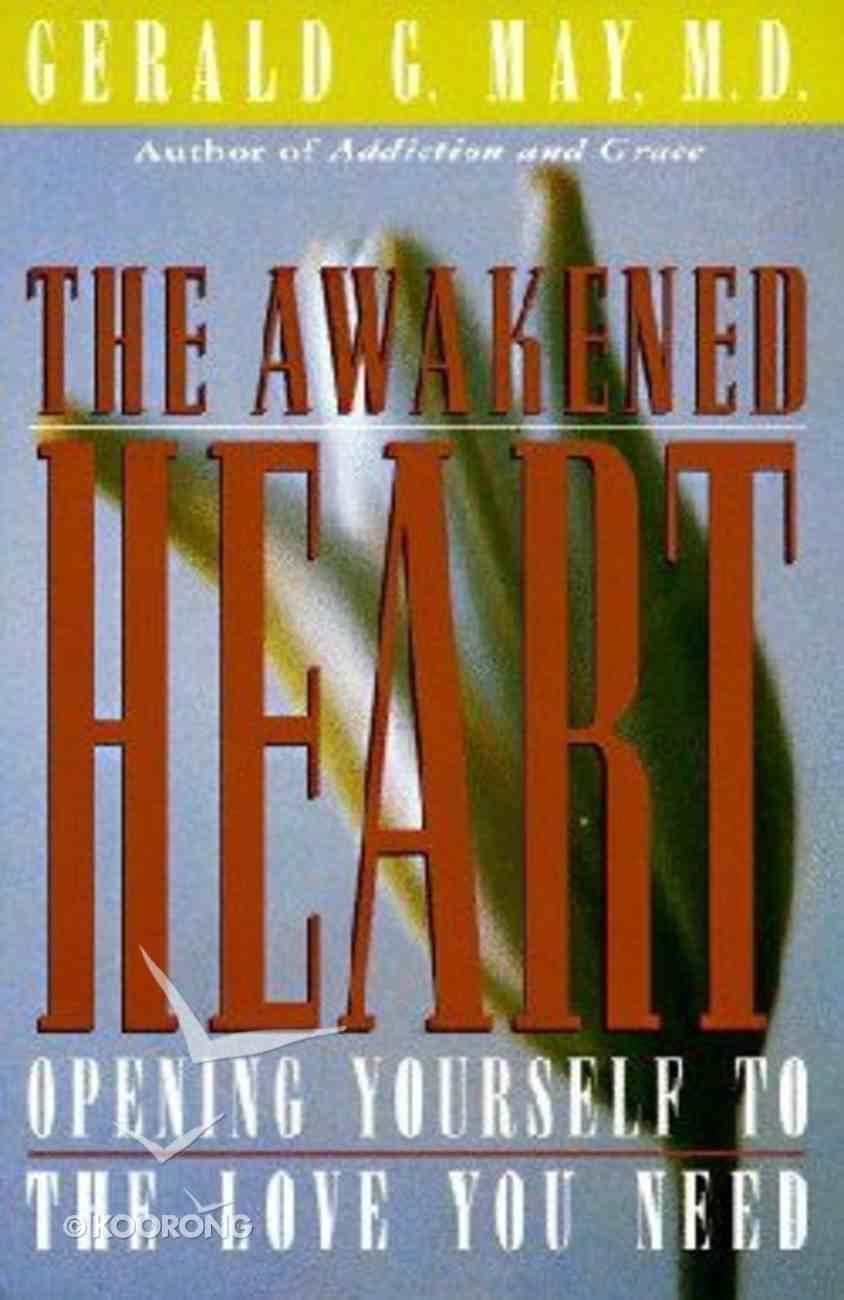 The Awakened Heart Paperback