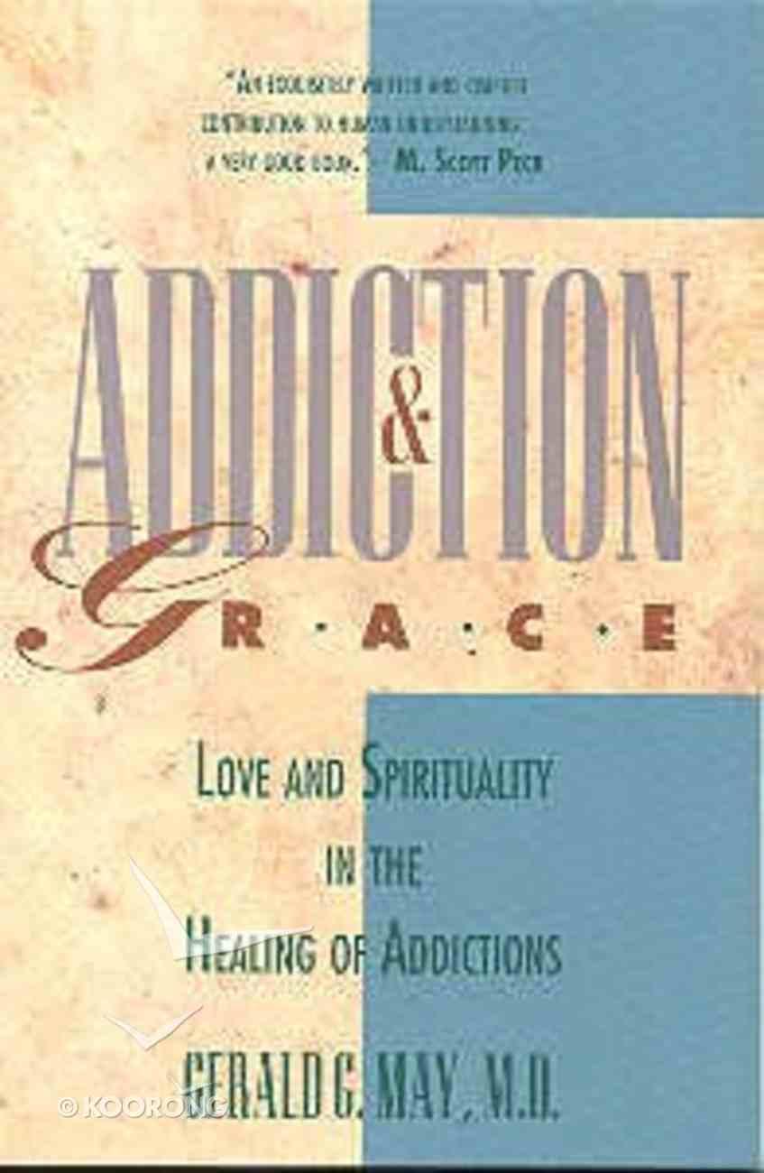 Addiction & Grace Paperback