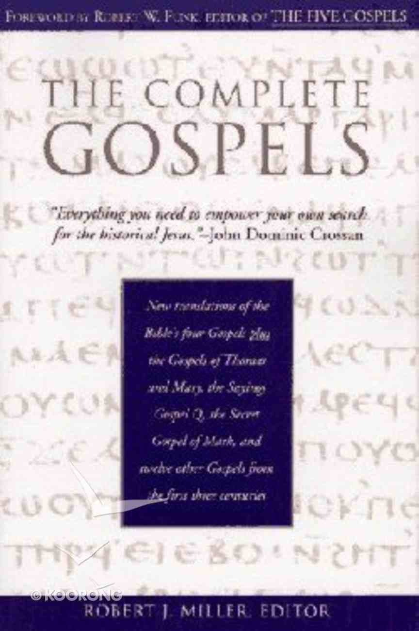 The Complete Gospels (Annotated) Paperback