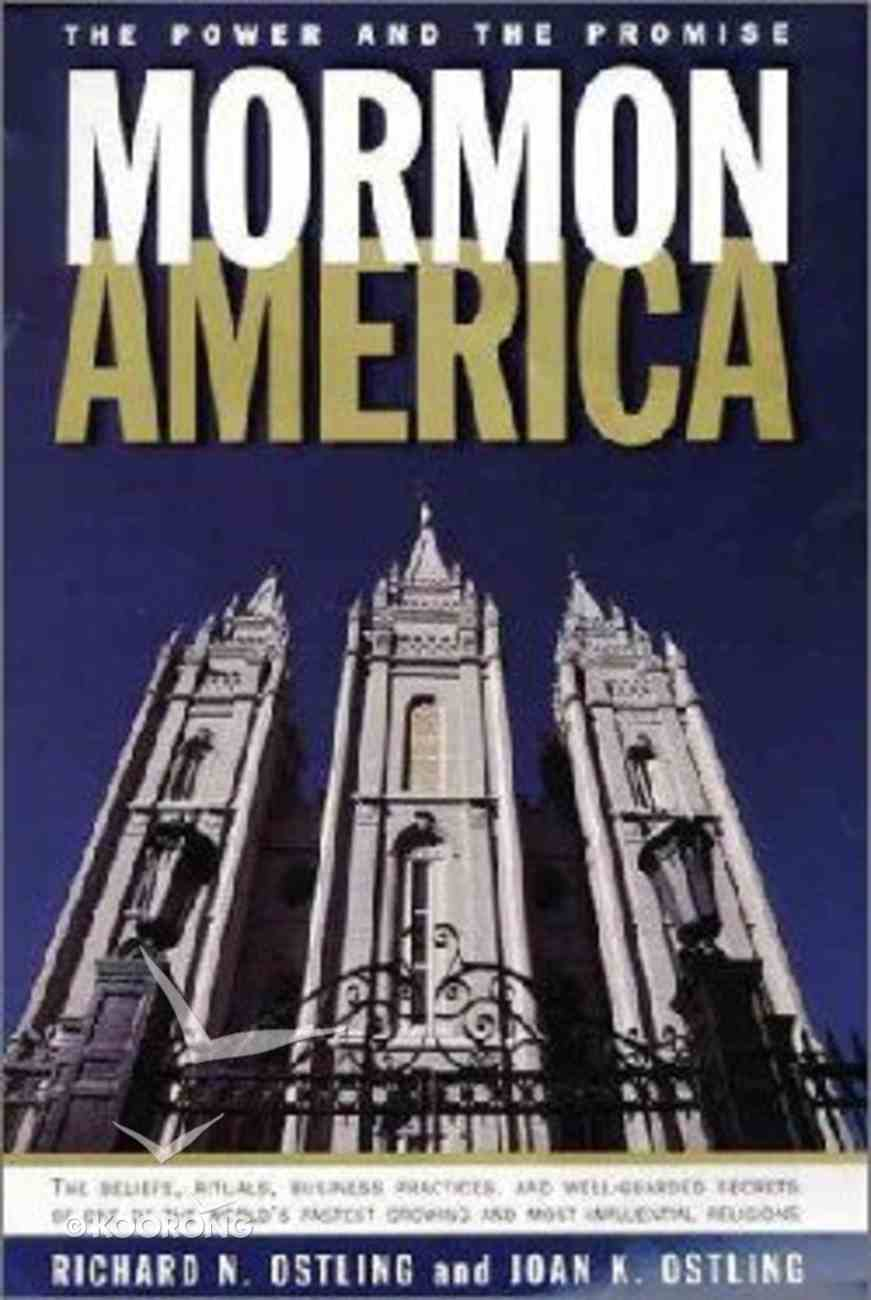 Mormon America: Power and the Promise Paperback
