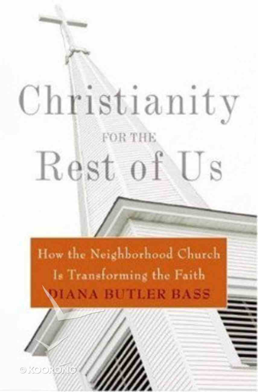 Christianity For the Rest of Us Hardback