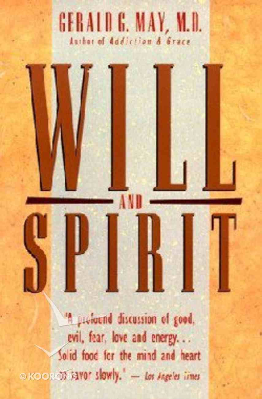 Will and Spirit Paperback