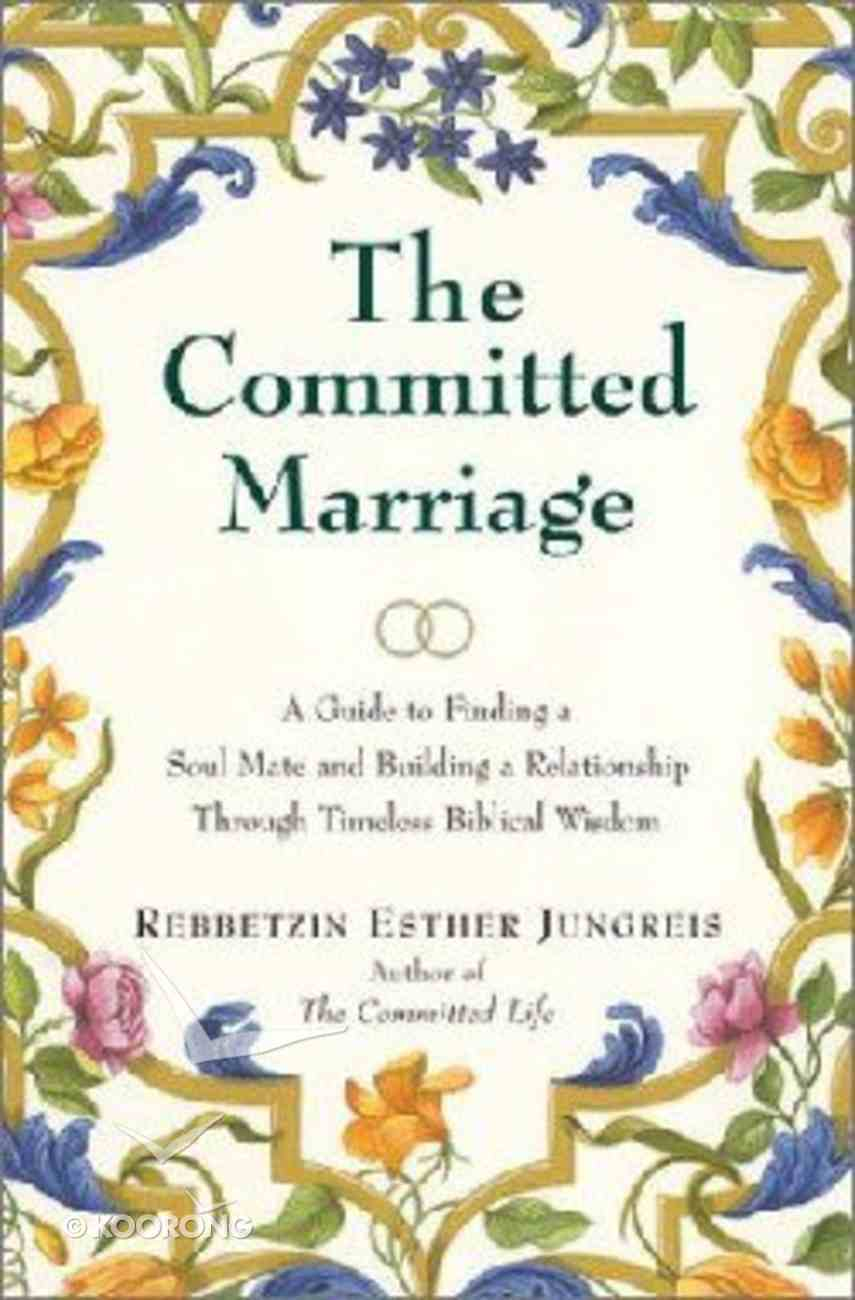 The Committed Marriage Hardback