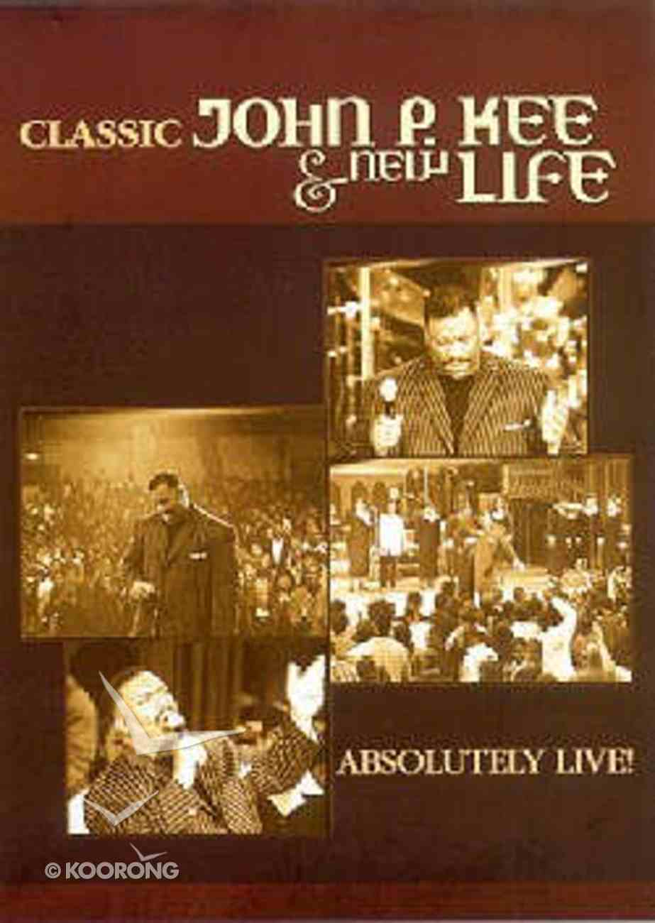 Absolutely Live Classic John P Kee and New Life DVD
