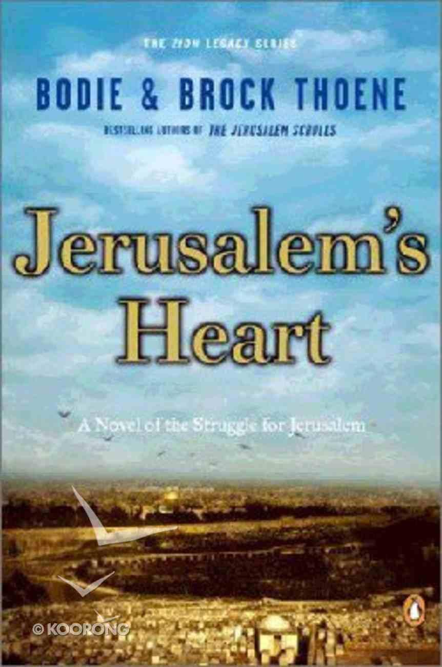 Jerusalem's Heart (#03 in Zion Legacy Series) Paperback