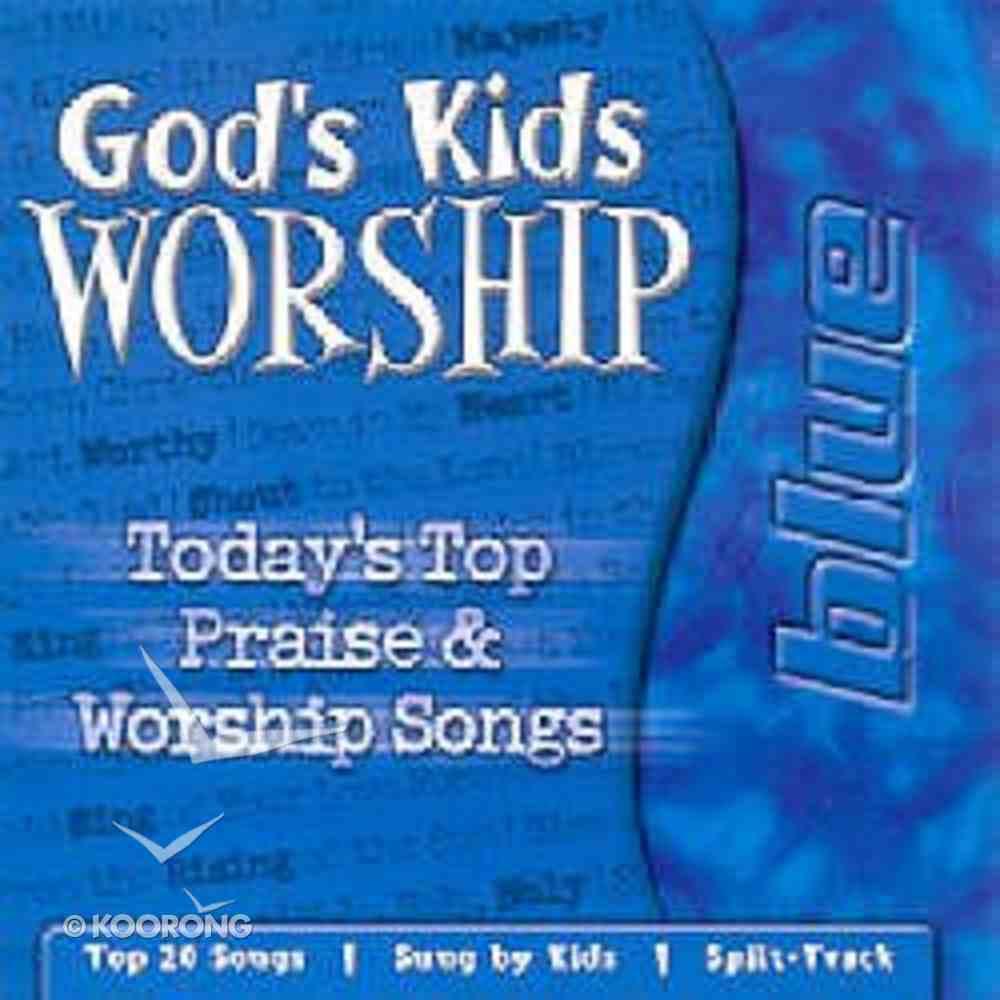 Blue (God's Kids Worship Series) CD