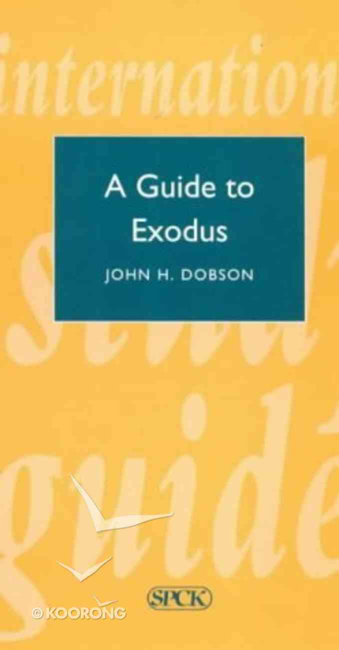 A Guide to Exodus (International Study Guide Series) Paperback