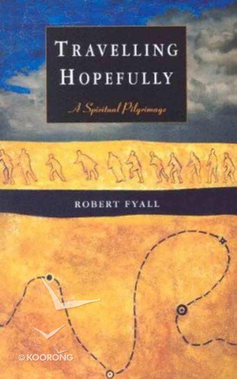 Travelling Hopefully Paperback