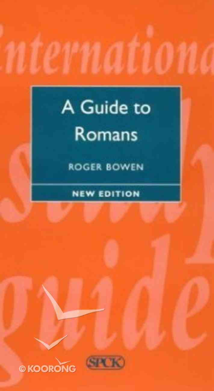 A Guide to Romans (International Study Guide Series) Hardback