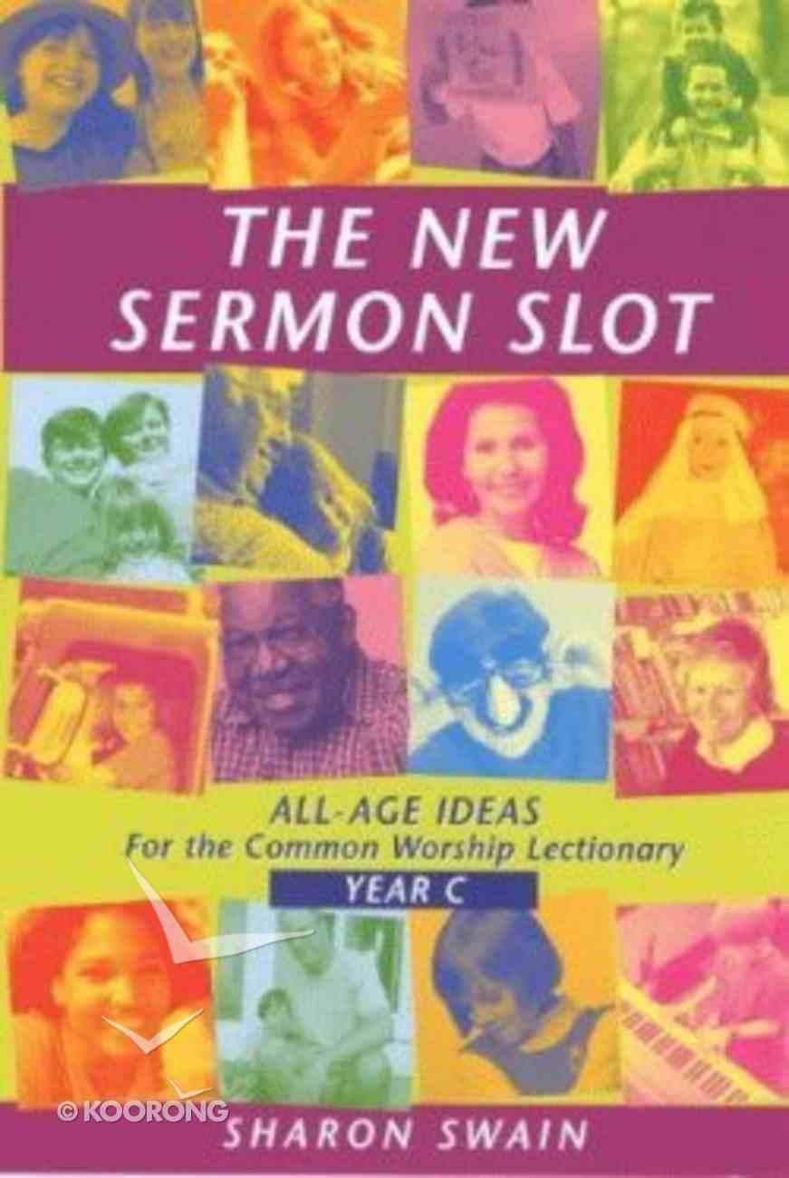 New Sermon Slot (Year C) Paperback