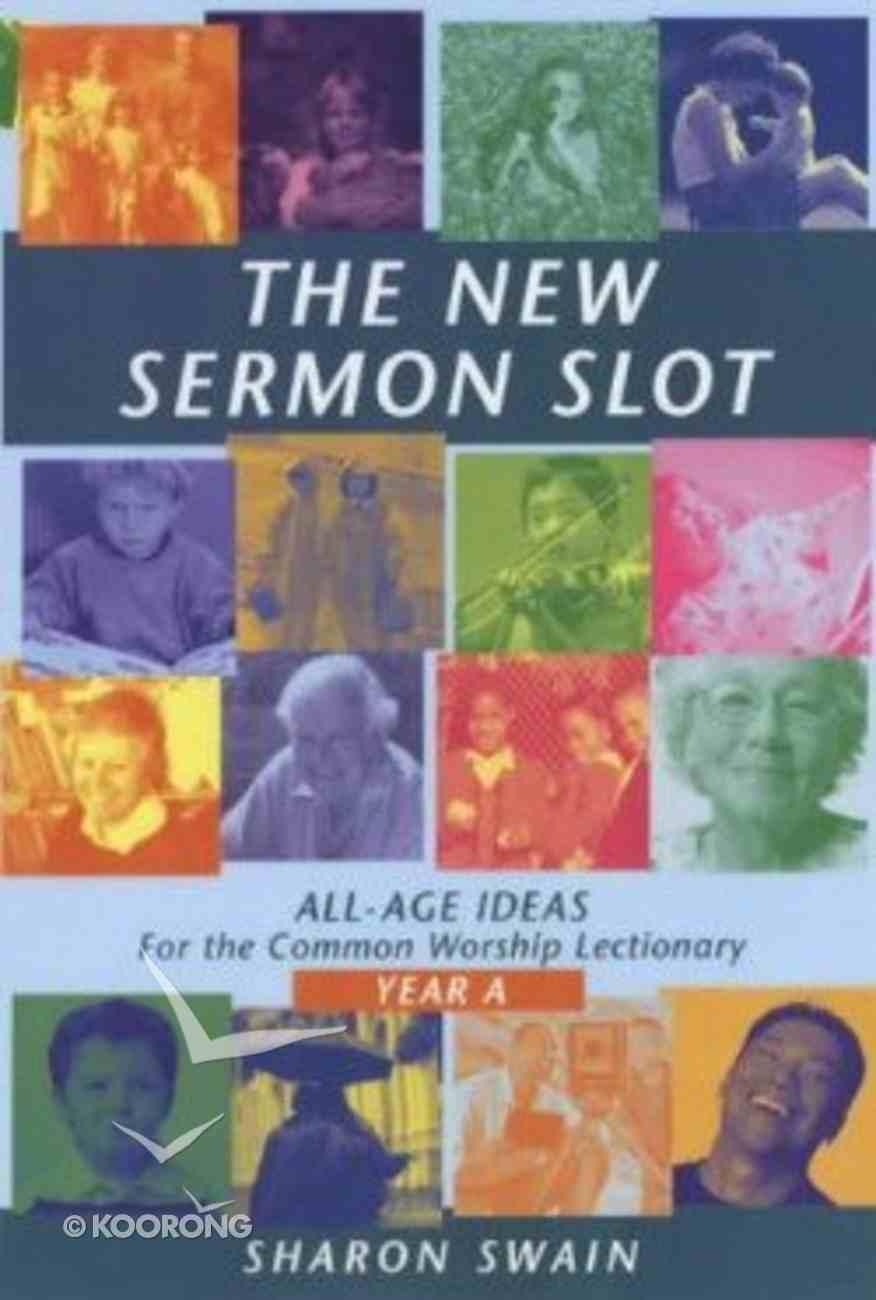New Sermon Slot (Year A) Paperback