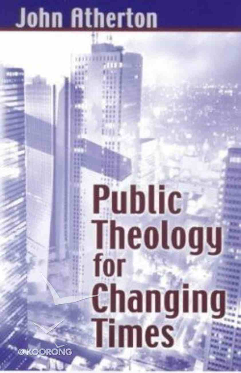 Public Theology For Changing Times Hardback