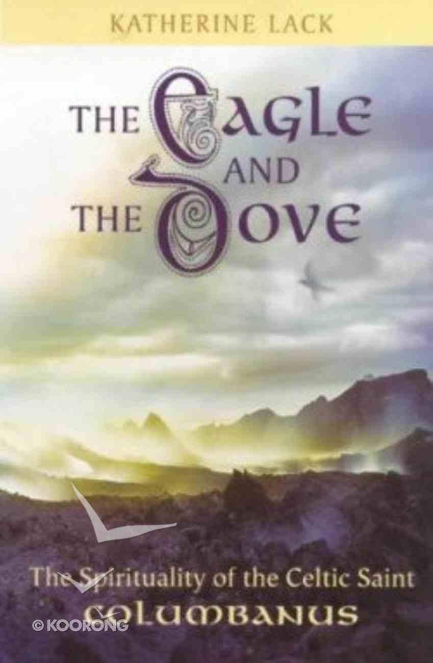 The Eagle and the Dove Hardback