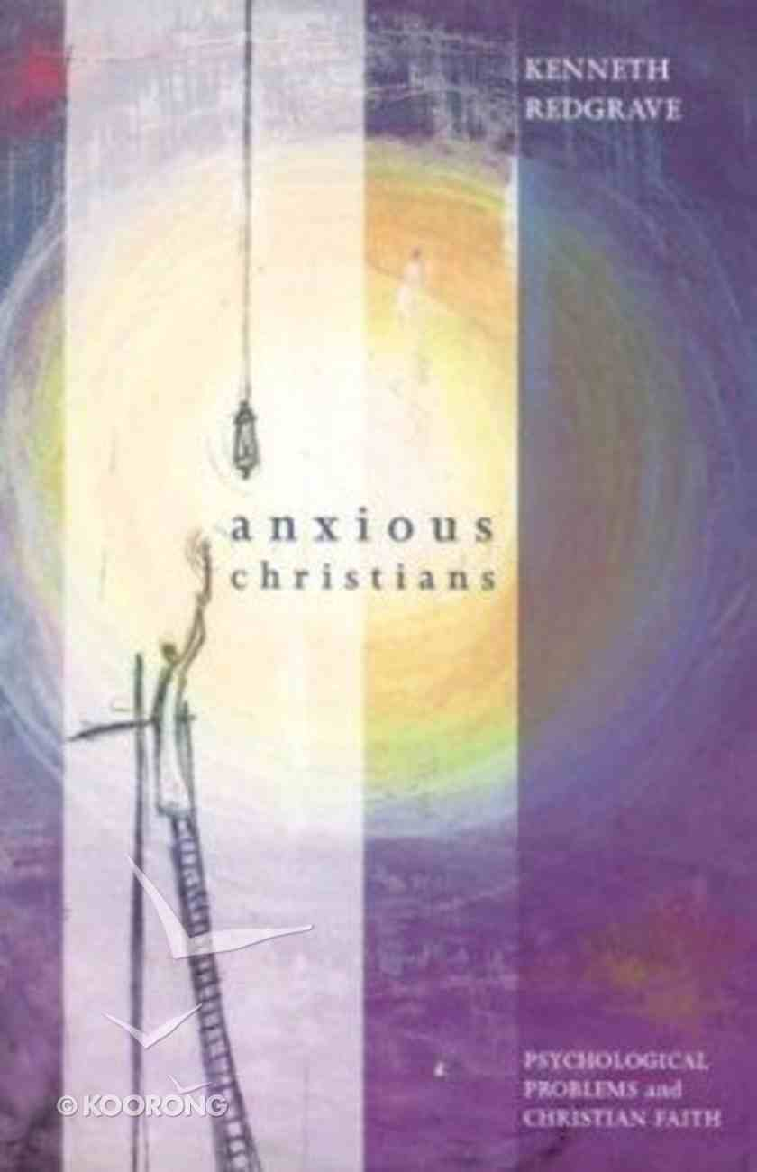 Anxious Christians Paperback