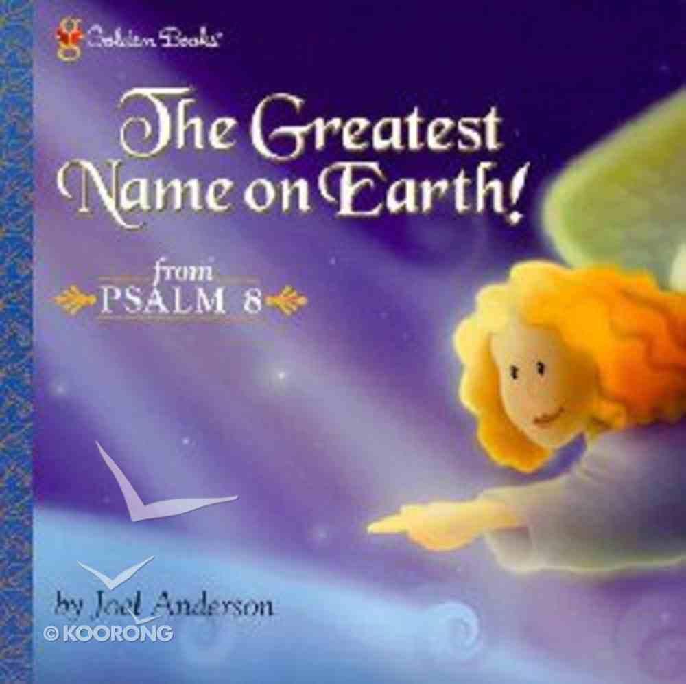 The Greatest Name on Earth Hardback
