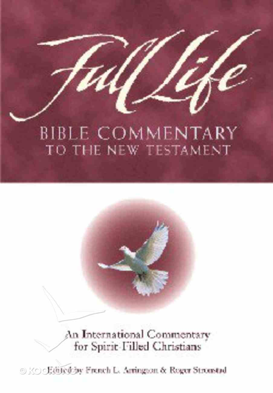 Full Life: Bible Commentary to the New Testament Hardback