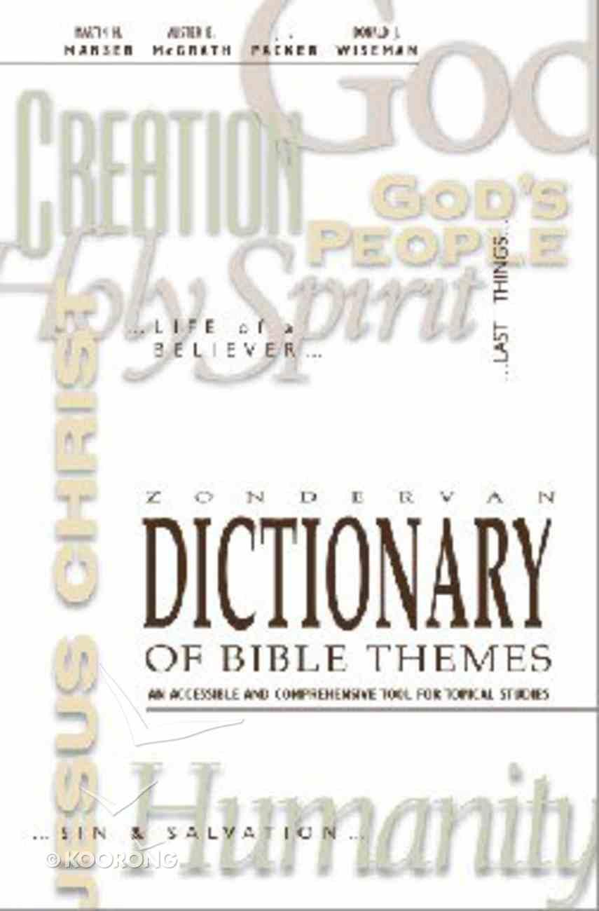 Zondervan Dictionary of Bible Themes Hardback