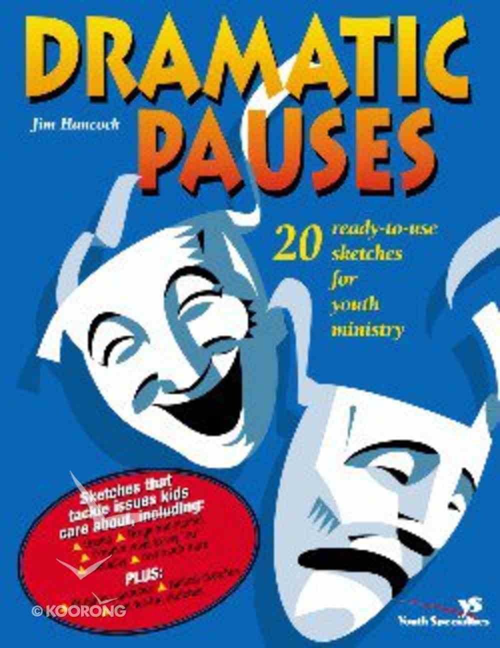 Dramatic Pauses Paperback