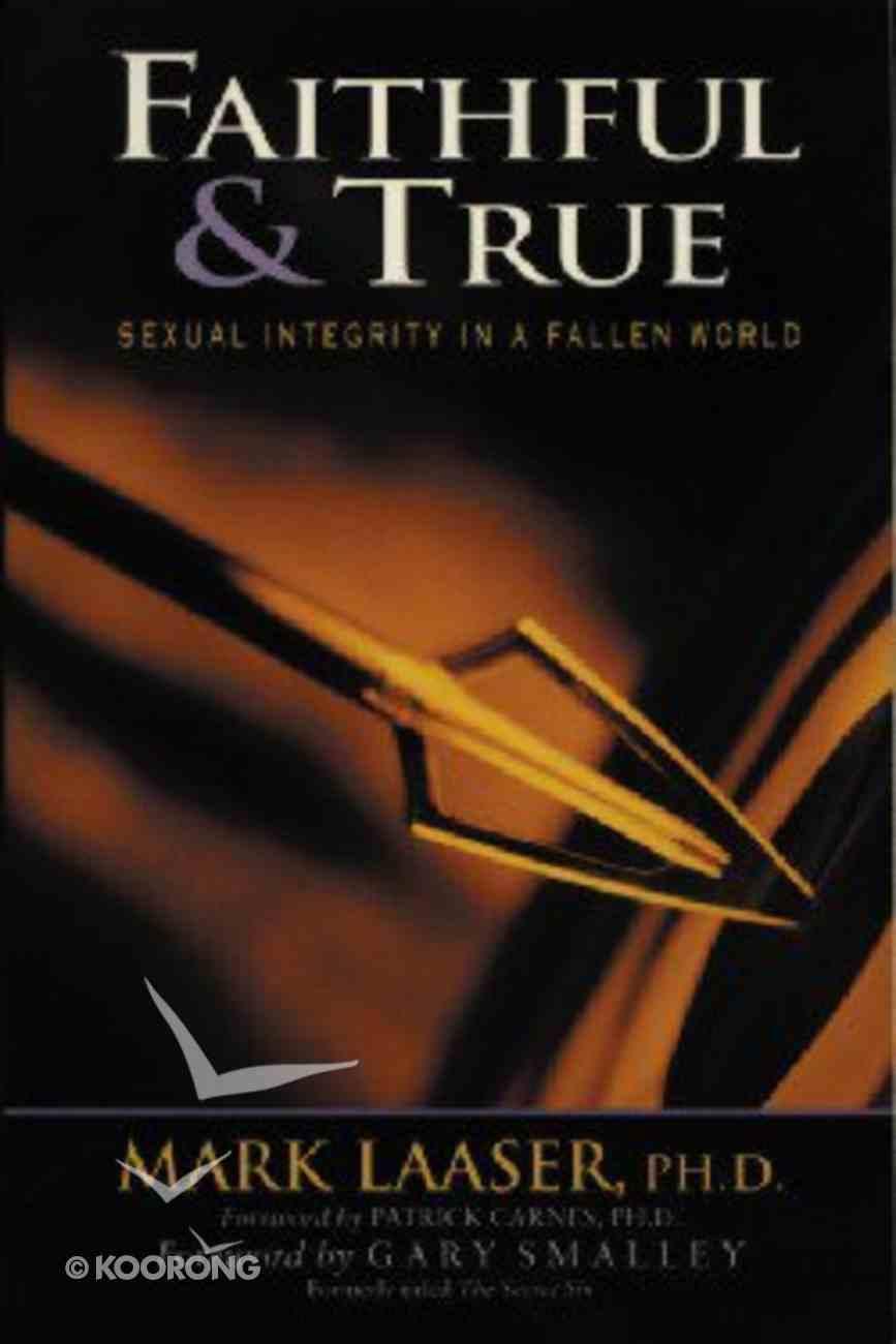 Faithful and True Paperback