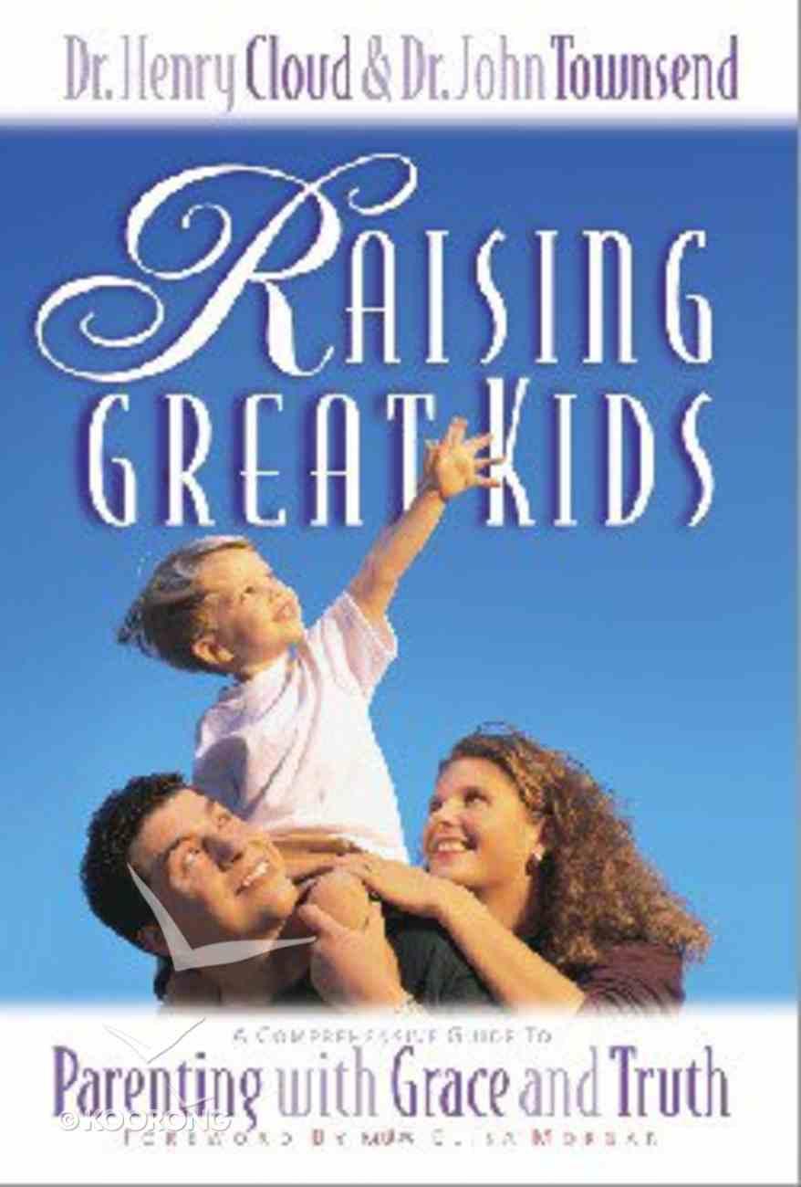 Raising Great Kids Hardback