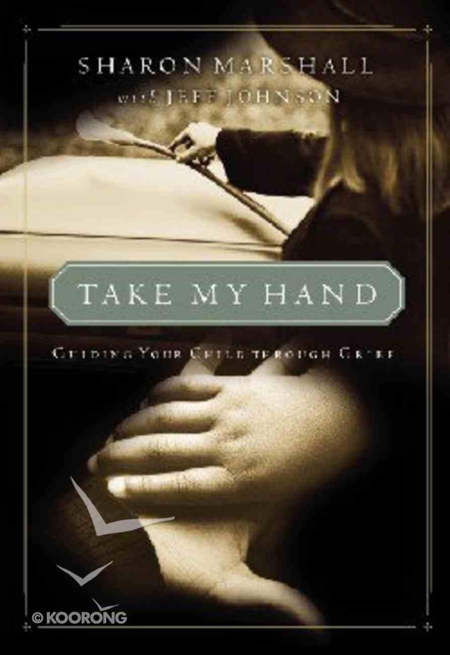Take My Hand Paperback