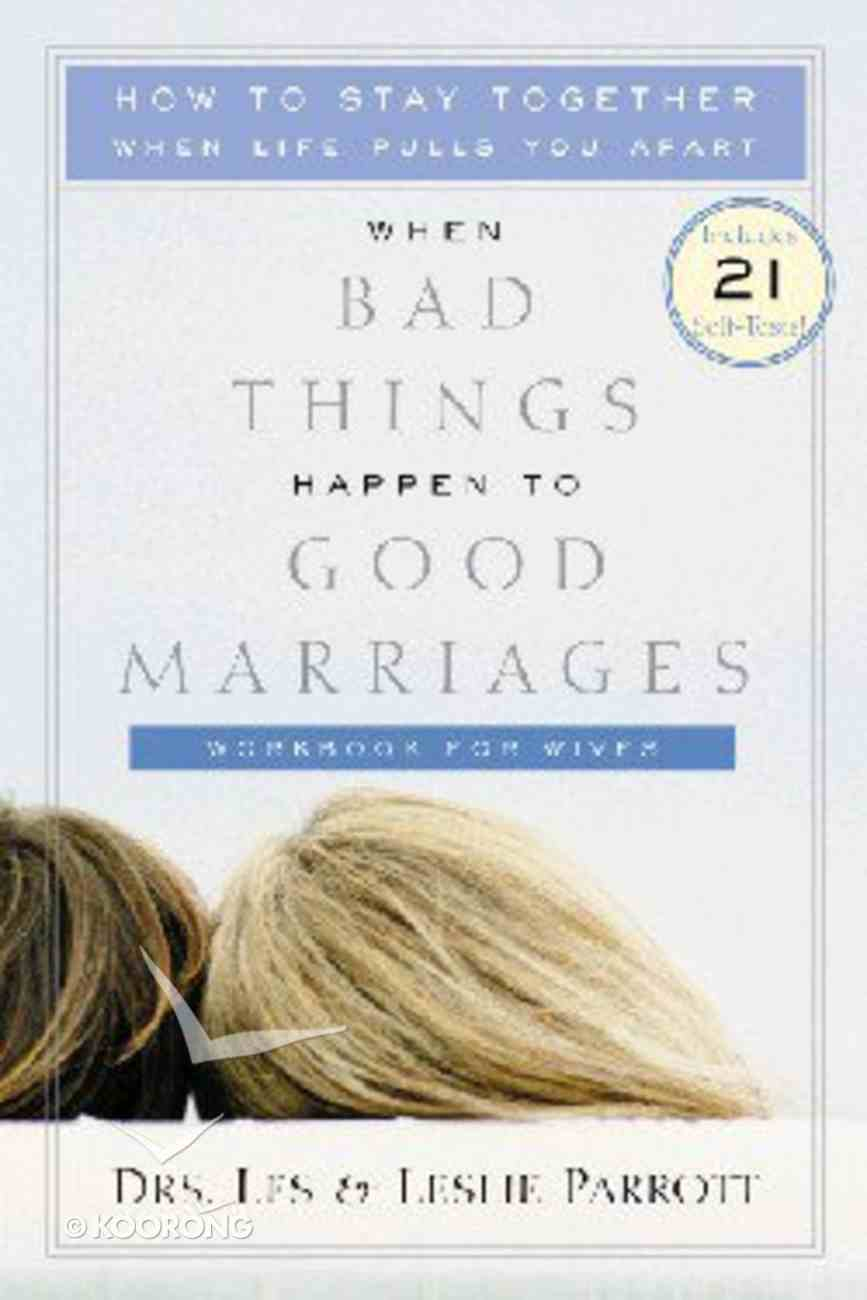 When Bad Things Happen to Good Marriages Workbook Paperback