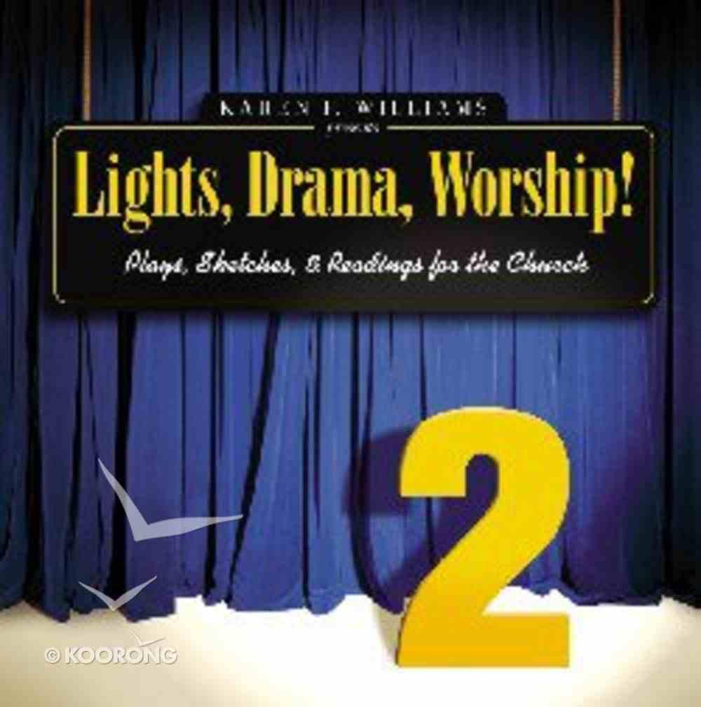 Lights, Drama, Worship! #02 Paperback