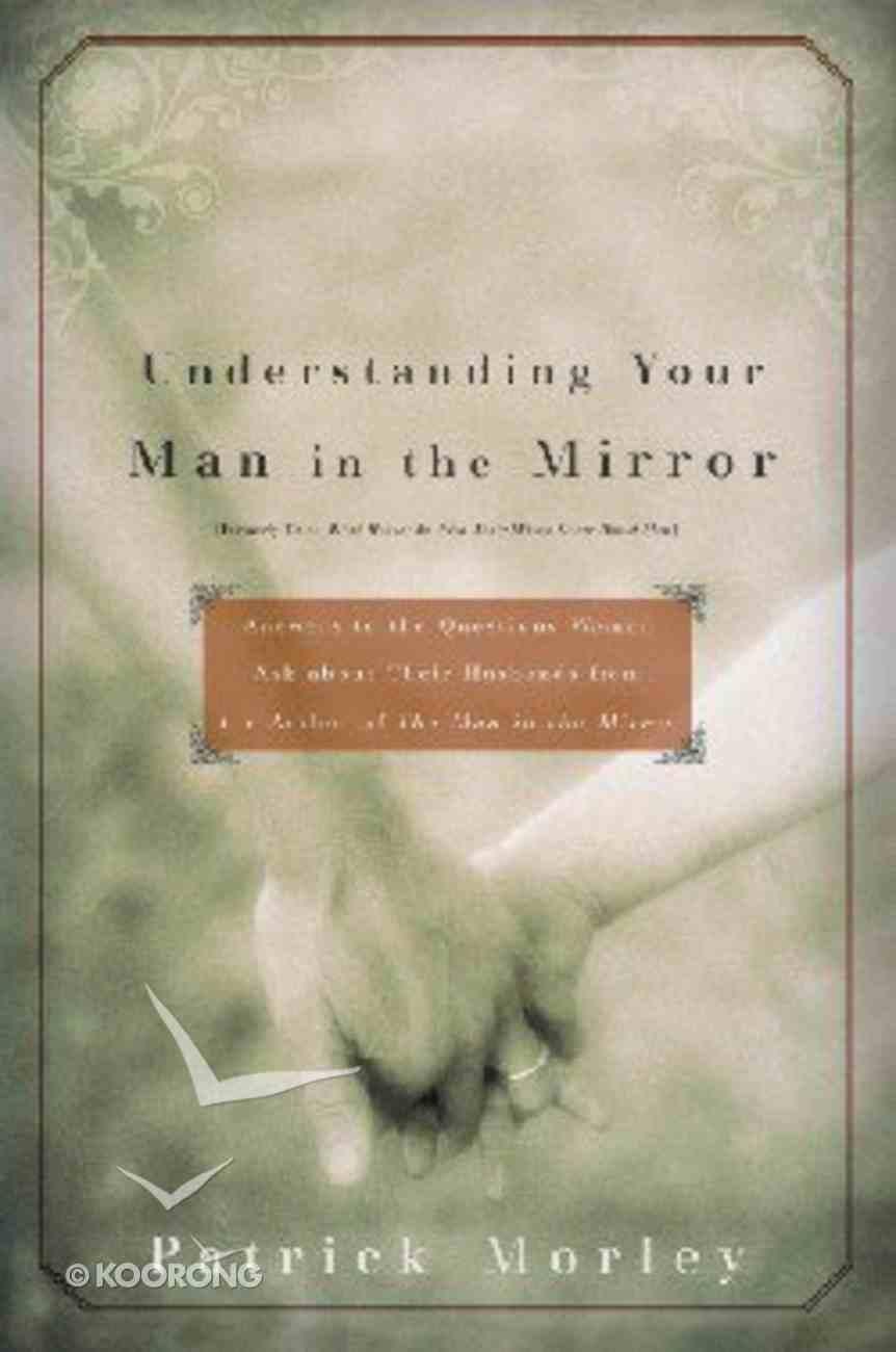 Understanding Your Man in the Mirror Paperback