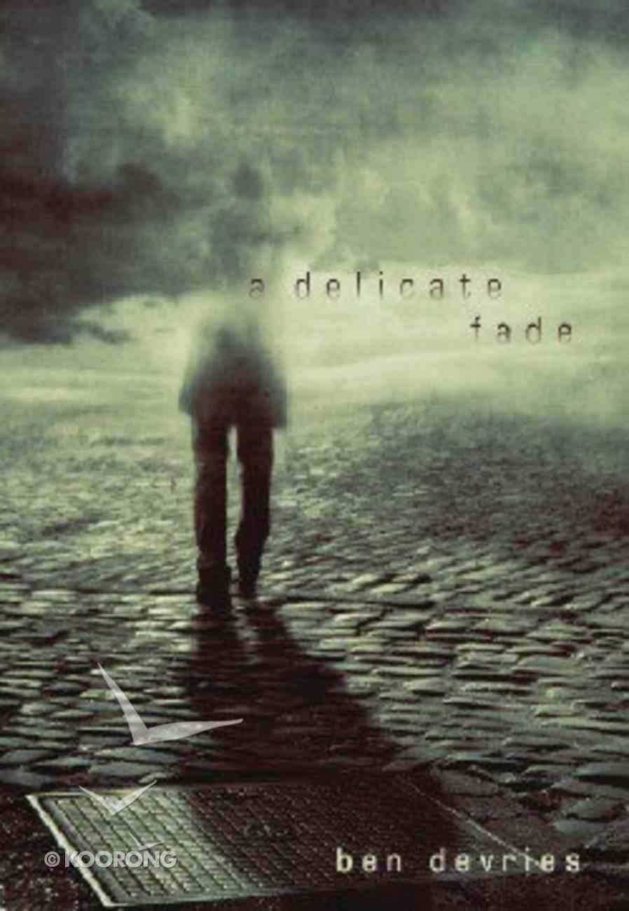 A Delicate Fade Paperback