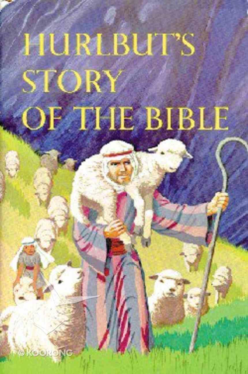Hurlbut's Story of the Bible Hardback