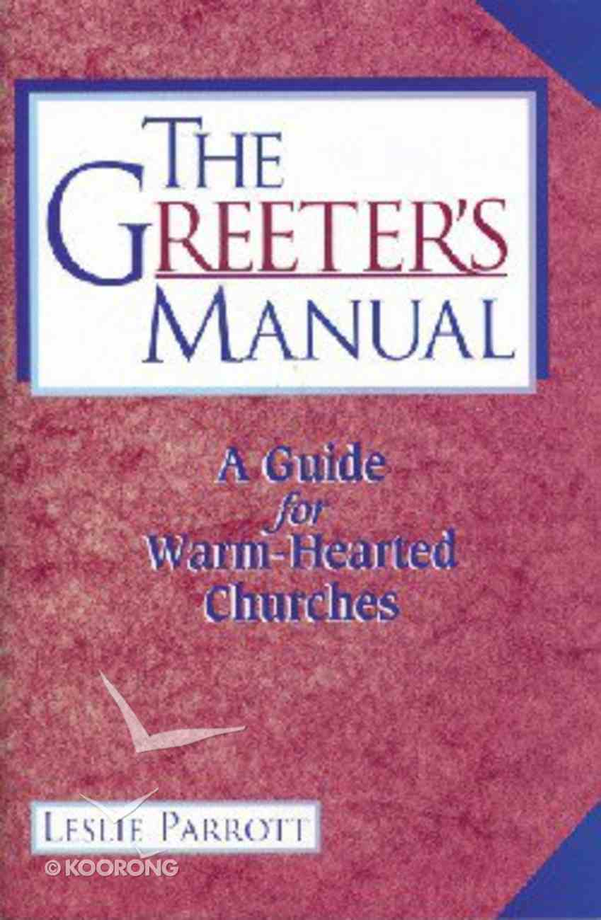 Greeter's Manual the Paperback